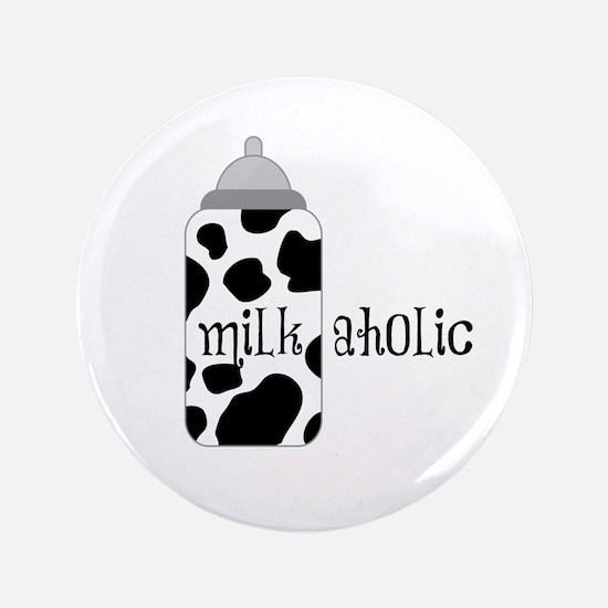 "Milkaholic 3.5"" Button (100 pack)"
