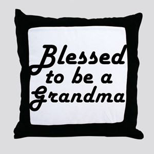 Blessed to be a Grandma Throw Pillow