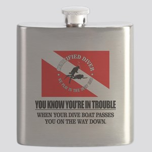You Know Your In Trouble When (Dive Boat) Flask