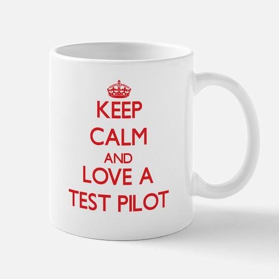 Keep Calm and Love a Test Pilot Mugs