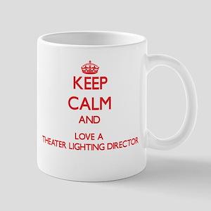 Keep Calm and Love a Theater Lighting Director Mug