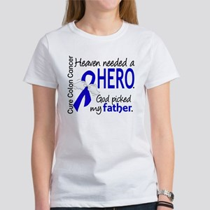 Colon Cancer HeavenNeededHero1.1 Women's T-Shirt