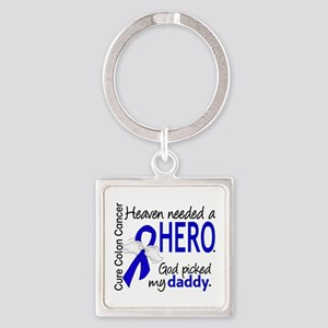 Colon Cancer HeavenNeededHero1.1 Square Keychain