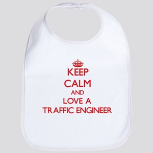Keep Calm and Love a Traffic Engineer Bib