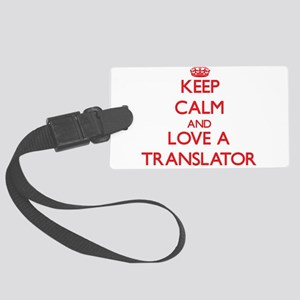 Keep Calm and Love a Translator Luggage Tag
