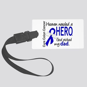 Colon Cancer HeavenNeededHero1.1 Large Luggage Tag