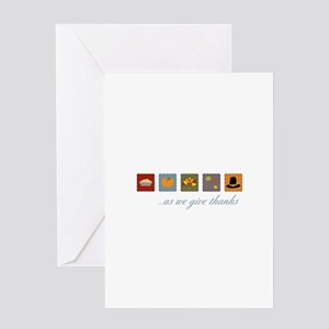 As We Give Thanks Greeting Cards