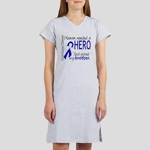 Colon Cancer HeavenNeededHero1. Women's Nightshirt