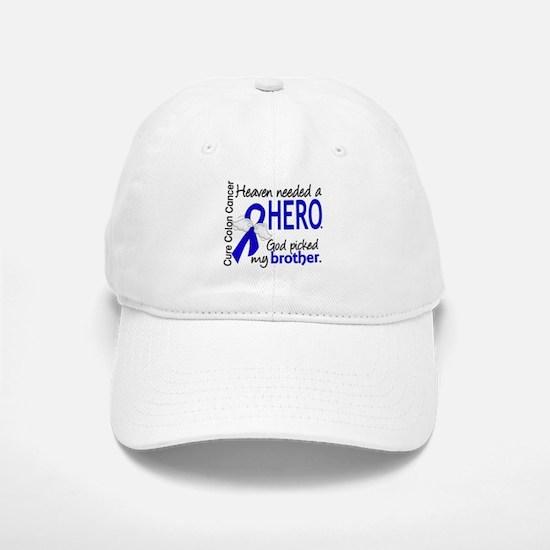 Colon Cancer HeavenNeededHero1.1 Baseball Baseball Cap