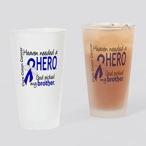 Colon Cancer HeavenNeededHero1.1 Drinking Glass