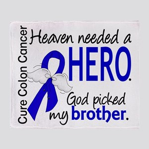 Colon Cancer HeavenNeededHero1.1 Throw Blanket