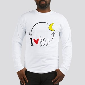 I love you to the moon and back Long Sleeve T-Shir