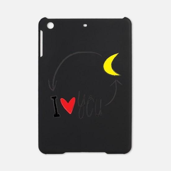 I love you to the moon and back iPad Mini Case