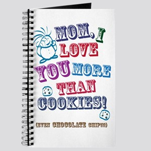 Mom I Love You More Than Cookies! Journal