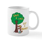 Save a Tree, Eat a Beaver Mugs