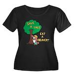 Save a Tree, Eat a Beaver Plus Size T-Shirt