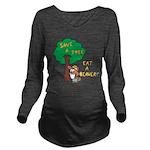 Save a Tree, Eat a Beaver Long Sleeve Maternity T-