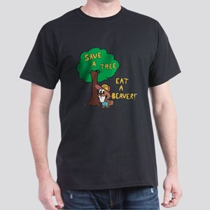 Save a Tree, Eat a Beaver T-Shirt