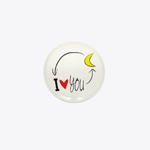 I love you to the moon and back Mini Button