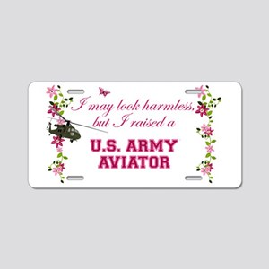 I Raised An Army Aviator Aluminum License Plate
