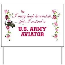 I Raised An Army Aviator Yard Sign