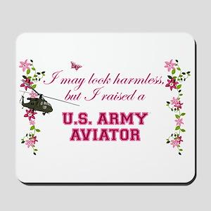 I Raised An Army Aviator Mousepad