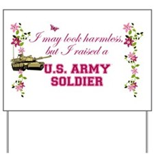 I Raised A Soldier Yard Sign