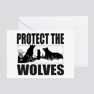 PROTECT THE WOLVES Greeting Card
