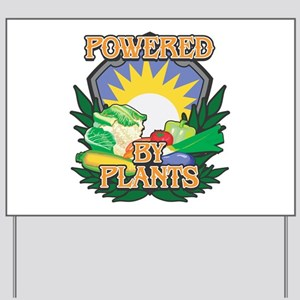 Powered by Plants Yard Sign