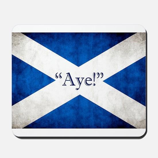 Aye, Scotland! Mousepad