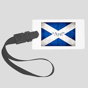 Aye, Scotland! Large Luggage Tag