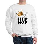 King/Queen of Hiphop Sweatshirt