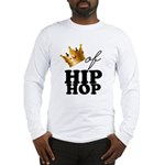 King/Queen of Hiphop Long Sleeve T-Shirt