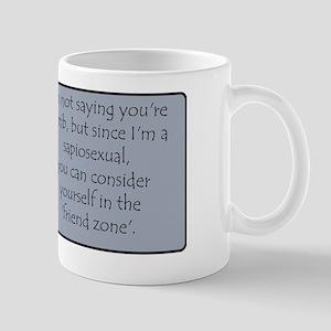 Sapiosexual Friend Zone Mug
