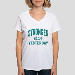 Stronger Than Yesterday Women's V-Neck T-Shirt