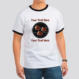 CUSTOM TEXT Meat On BBQ Grill Ringer T