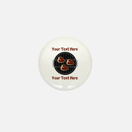 CUSTOM TEXT Meat On BBQ Grill Mini Button