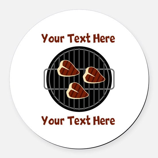 CUSTOM TEXT Meat On BBQ Grill Round Car Magnet