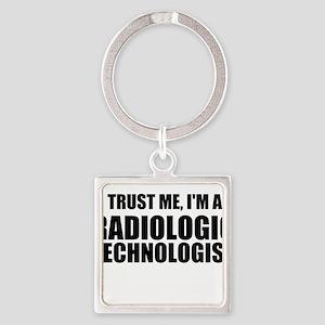Trust Me, I'm A Radiologic Technologist Keychains