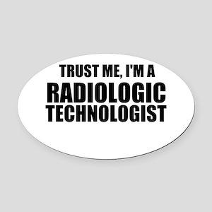 Trust Me, I'm A Radiologic Technologist Oval Car M