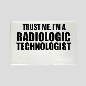 Trust Me, I'm A Radiologic Technologist Magnets