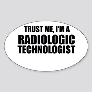 Trust Me, I'm A Radiologic Technologist Sticker