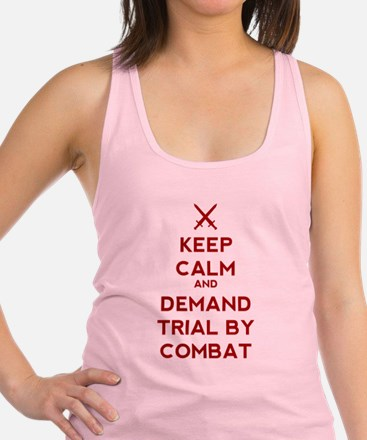 Keep Calm and Demand Trial by C Racerback Tank Top