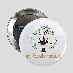 "My Family Rocks 2.25"" Button"