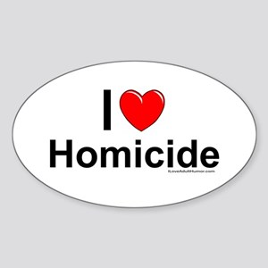 Homicide Sticker (Oval)