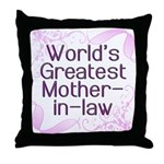 World's Greatest Mother-in-Law Throw Pillow