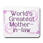 World's Greatest Mother-in-Law Mousepad