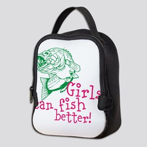 Girls can Fish Better Neoprene Lunch Bag