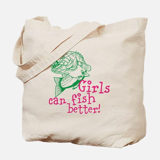 Girls can Fish Better Tote Bag