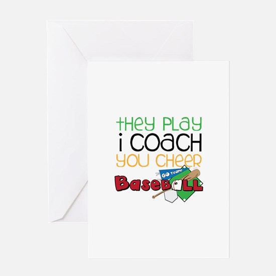 They Play I coach you cheer Greeting Cards
